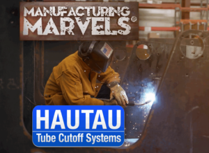 Hautau featured on Manufacturing Marvels